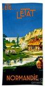 France Normandy Vintage Travel Poster Restored Beach Towel