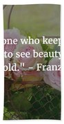 Franz Kafka Quote Beach Towel