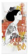From Berlin With Love Beach Towel