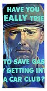 Gas Conservation Ww2 Poster Beach Towel