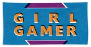 Girl Gamer Beach Towel