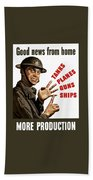Good News From Home - More Production Beach Towel by War Is Hell Store