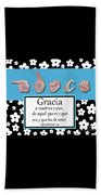 Grace Spanish - Bw Graphic Beach Towel
