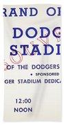 Grand Opening Dodger Stadium Ticket Stub 1962 Beach Towel