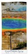 Grand Prismatic Spring Beach Towel