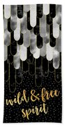 Graphic Art Feathers Wild And Free Spirit - Sparkling Metals Beach Towel