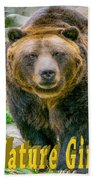 Grizzly Bear Nature Girl    Beach Towel