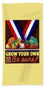 Grow Your Own Victory Garden Beach Towel