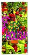 Happy Holidays 9 Beach Towel by Patrick J Murphy
