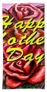 Happy Motherer's Day Beach Towel