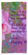 Happy Mothers Day 2 Beach Towel