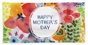 Happy Mothers Day Watercolor Garden- Art By Linda Woods Beach Towel