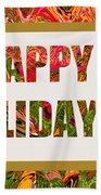 Happy Holidays Card Beach Towel