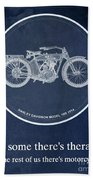 Harley Davidson Model 10b 1914, For Some There's Therapy, For The Rest Of Us There's Motorcycles Beach Towel