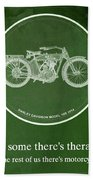 Harley Davidson Model 10b,1914 For Some There's Therapy, For The Rest Of Us There's Motorcycles Beach Towel