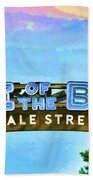 Home Of The Blues - Beale Street Beach Towel
