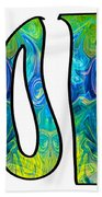 Hope For Life Abstract Inspirational Artwork By Omaste Witkowski Beach Towel