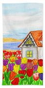 House With Tulips  In Holland Painting Beach Towel