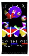 How The West Was Lost Beach Towel