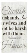 Husbands Love Honor Cherish- Art By Linda Woods Beach Sheet
