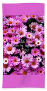 I Believe In Pink Daisies Beach Sheet