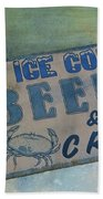 Ice Cold Beer And Crabs - Looks Like Summer At The Shore Beach Towel