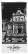 Iglesia San Francisco - Antigua Guatemala Bnw Beach Towel
