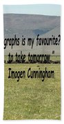 Imogen Cunningham Quote Beach Towel