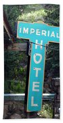 Imperial Hotel Sign In Cripple Creek Beach Towel