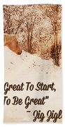 Inspirational Quote Horse Photo Beach Towel