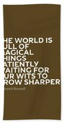 Inspirational Quotes Series 010 Bertrand Russell Beach Towel