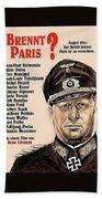 Is Paris Burning Gert Frobe As General Dietrich Von Chlitz German Theatrical Poster 1966 Beach Towel