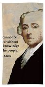 John Adams And Quote Beach Towel