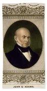 John Quincy Adams, 6th U.s. President Beach Towel