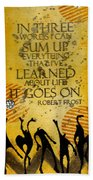 Lessons Learned Beach Towel