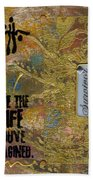 Life As You Imagined It Beach Towel