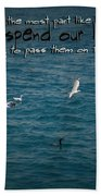 Life's Lessons Beach Towel