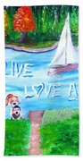 Love All Life Beach Towel