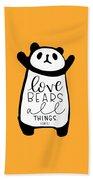 Love Bears All Things Beach Towel
