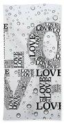 Love Droplets Beach Towel