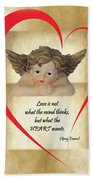 Love Is In The Heart Beach Towel