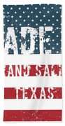 Made In Grand Saline, Texas Beach Towel