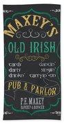 Maxey's Old Irish Pub Beach Towel