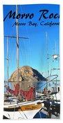 Morro Rock Morro Bay California Beach Towel