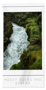 Mossy Rocks And Stream Poster Beach Towel