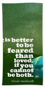 Motivational Inspiring Quotes, Designed By Asar Studios  - Niccolo Machiavelli Beach Towel
