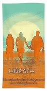 Motivational Travel Poster - Hireath 2 Beach Towel