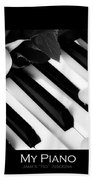 My Piano Bw Fine Art Photography Print Beach Towel