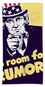 No Room For Rumors - Uncle Sam Beach Towel