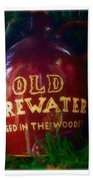 Old Firewater Aged In The Woods Beach Towel